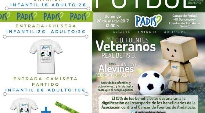 IVº Partido benéfico: Veteranos del C.D. Fuentes Vs. Real Betis y alevines del Sevilla F.C. Vs. Recreativo de Huelva
