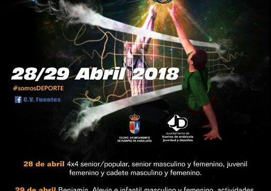 XXXVI Trofeo Fuentes de Andalucía de Voleibol, se aplaza a fin de semana del 28 al 29 de abril