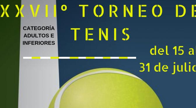 XXVIIº Torneo de Verano de Tenis Individual 2019