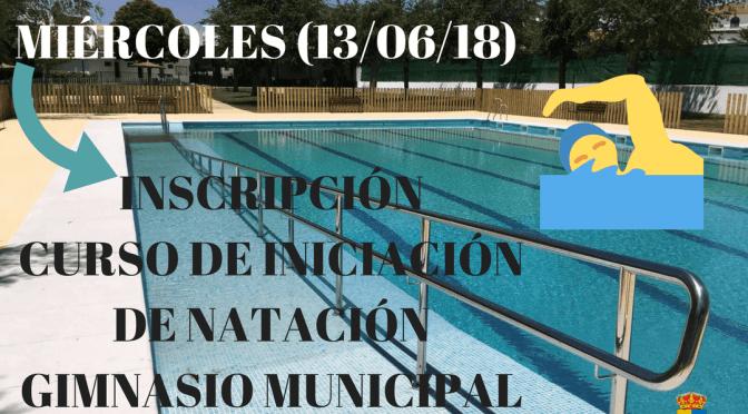 Mañana (13/06/18): Inscripción curso de iniciación de natación en el Gimnasio Municipal