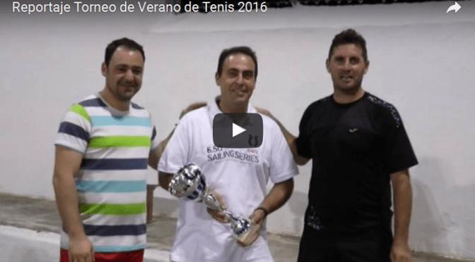 (Vídeo) Reportaje Torneo de Verano de Tenis 2016
