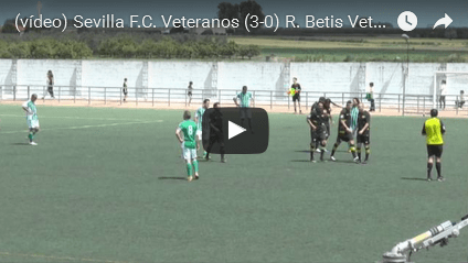 (vídeo) Sevilla F.C. Veteranos (3-0) R. Betis Veteranos (IIIº Partido Benéfico PADIS)