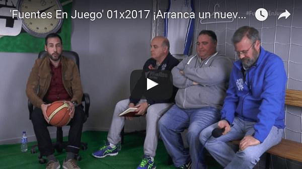 (VÍDEO) Primer programa de 'FUENTES EN JUEGO' (Temporada 2017)