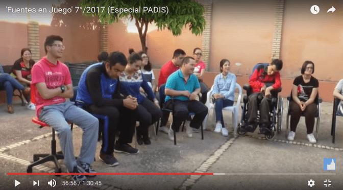 7º programa de 'Fuentes en Juego' Especial PADIS (vídeo)
