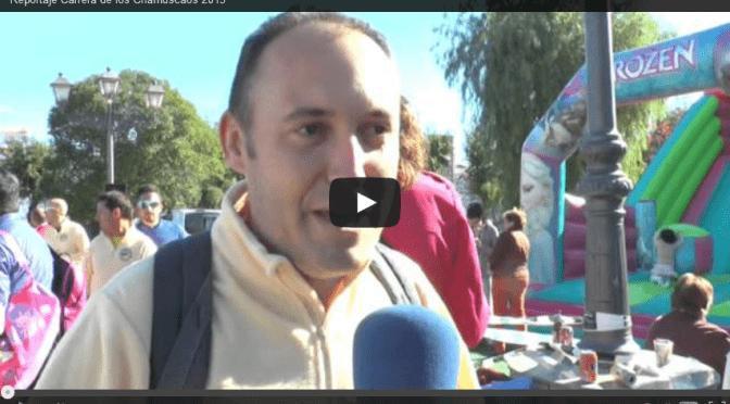 """(vídeo) Reportaje Carrera de """"Los Chamuscaos"""" (2015)"""