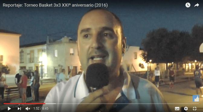 (vídeo) Reportaje: Torneo Basket 3×3 XXIº aniversario (2016)